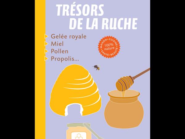 Livre TRESORS DE LA RUCHE