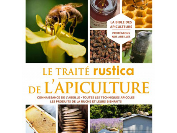 Livre TRAITE RUSTICA DE L'APICULTURE