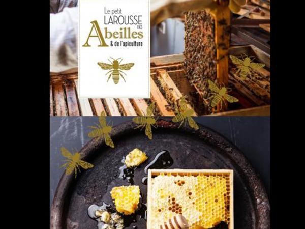 Livre Le petit Larousse des abeilles et de l'apiculture